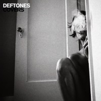 Deftones - Covers [12-inch] (Cover Artwork)