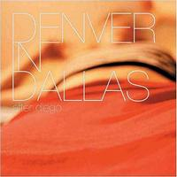Denver In Dallas - After Diego (Cover Artwork)