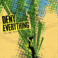 Deny Everything - Fire This Time (Cover Artwork)