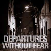 Departures - Without Fear (Cover Artwork)