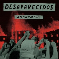 Desaparecidos - Anonymous [7-inch] (Cover Artwork)