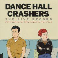 Dance Hall Crashers - The Live Record (Cover Artwork)