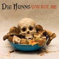 Die Hunns - You Rot Me (Cover Artwork)