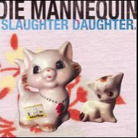 Die Mannequin - Slaughter Daughter (Cover Artwork)