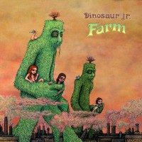 Dinosaur Jr. - Farm (Cover Artwork)