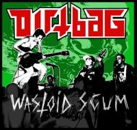 Dirtbag - Wastoid Scum (Cover Artwork)