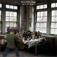 Dirty Filthy Mugs - Up in the Downs (Cover Artwork)