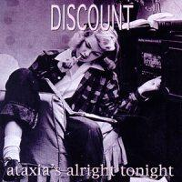 Discount - Ataxia's Alright Tonight (Cover Artwork)