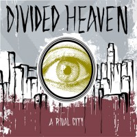 Divided Heaven - A Rival City (Cover Artwork)