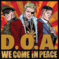 D.O.A. - We Come In Peace (Cover Artwork)