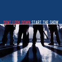 Don't Look Down - Start the Show (Cover Artwork)