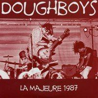 Doughboys - La Majeure 1987 (Cover Artwork)