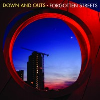 Down and Outs - Forgotten Streets (Cover Artwork)