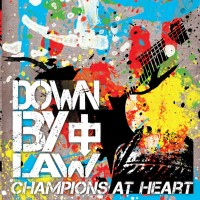 Down By Law - Champions at Heart (Cover Artwork)