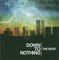 Down to Nothing - The Most (Cover Artwork)