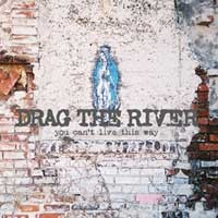 Drag the River - You Can't Live This Way (Cover Artwork)