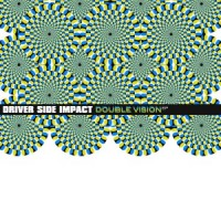 Driver Side Impact - Double Vision (Cover Artwork)