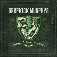 Dropkick Murphys - Going Out in Style (Cover Artwork)