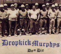 Dropkick Murphys - Do Or Die (Cover Artwork)