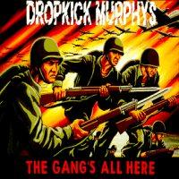 Dropkick Murphys - The Gang's All Here (Cover Artwork)