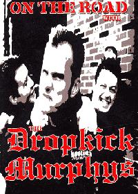 Dropkick Murphys - On The Road With The... DVD (Cover Artwork)