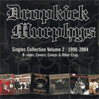 Dropkick Murphys - Singles Collection Volume 2 (Cover Artwork)