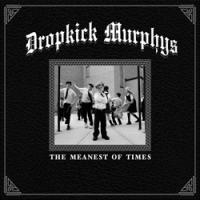 Dropkick Murphys - The Meanest of Times (Cover Artwork)