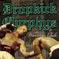 Dropkick Murphys - The Warrior's Code (Cover Artwork)