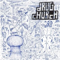 Drug Church - Drug Church [7-inch] (Cover Artwork)