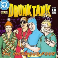 Drunktank - The Infamous Four (Cover Artwork)