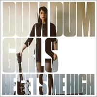 Dum Dum Girls - He Gets Me High (Cover Artwork)