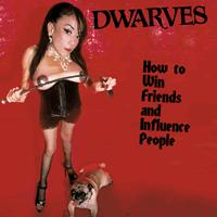 The Dwarves - How to Win Friends and Influence People (Cover Artwork)