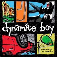 Dynamite Boy - Somewhere in America (Cover Artwork)
