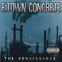 E-Town Concrete - The Renaissance (Cover Artwork)