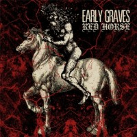 Early Graves - Red Horse (Cover Artwork)