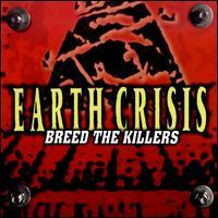 Earth Crisis - Breed the Killers [reissue] (Cover Artwork)