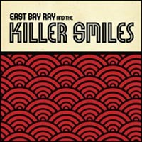 East Bay Ray and the Killer Smiles - East Bay Ray and the Killer Smiles (Cover Artwork)