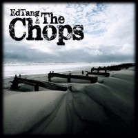 EdTang and The Chops - Self Titled (Cover Artwork)