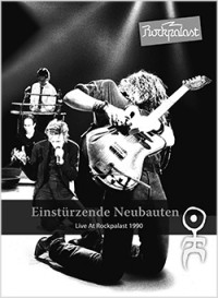 Einsturzende Neubauten - Live at Rockpalast 1990 [DVD] (Cover Artwork)