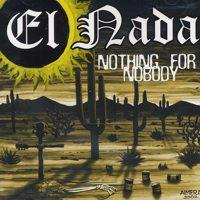 El Nada - Nothing for Nobody (Cover Artwork)