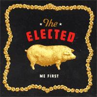 The Elected - Me First (Cover Artwork)