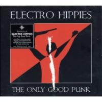 Electro Hippies - The Only Good Punk (Cover Artwork)