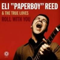 Eli 'Paperboy' Reed & the True Loves - Roll with You (Cover Artwork)