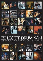 Elliott/DRUM:KAN - Last Realize DVD (Cover Artwork)
