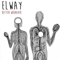 Elway - Better Whenever (Cover)