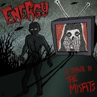 Energy - A Tribute to the Misfits (Cover)