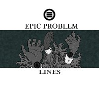 Epic Problem - Lines [7-inch] (Cover Artwork)