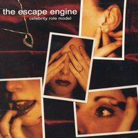 The Escape Engine - Celebrity Role Model (Cover Artwork)