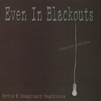 Even In Blackouts - Myths & Imaginary Magicians (Cover Artwork)