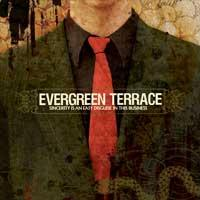 Evergreen Terrace - Sincerity Is An Easy Disguise In This Business (Cover Artwork)